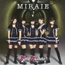 MIRAIE(A CD+DVD) [ パーティロケッツ ]